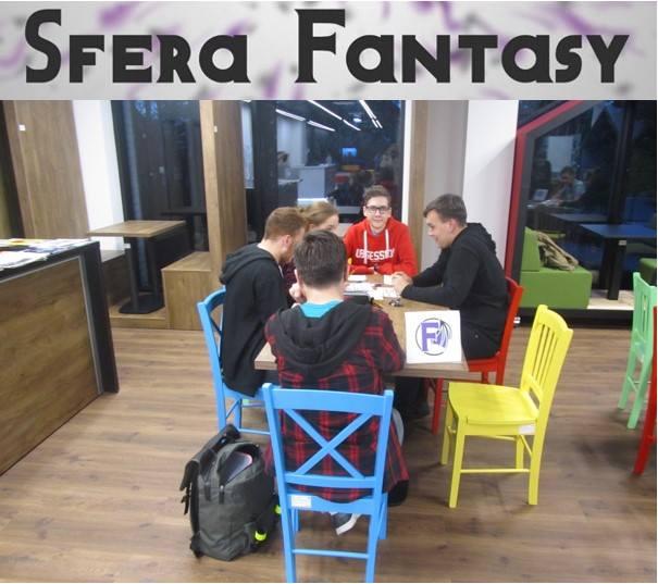 Przeglądasz zdjęcia z artykułu: SFERA FANTASY - KLUB MIŁOŚNIKÓW LITERATURY I GIER RPG Z GATUNKU FANTASY I SCIENCE FICTION - 25.10.2018